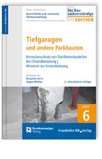 Buch: Baurechtliche und -technische Themensammlung. Heft 6: Tiefgaragen und andere Parkbauten