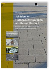 Buch: Schäden an Flächenbefestigungen aus Betonpflaster II