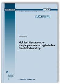 Forschungsbericht: High Tech Membranen zur energiesparenden und hygienischen Raumluftbefeuchtung