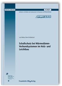 Forschungsbericht: Schallschutz bei Wärmedämm-Verbundsystemen im Holz- und Leichtbau