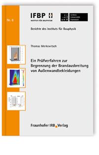 Buch: Ein Prüfverfahren zur Begrenzung der Brandausbreitung von Außenwandbekleidungen