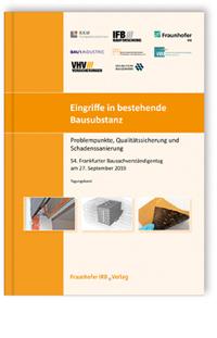 Buch: Eingriffe in bestehende Bausubstanz - Problempunkte, Qualitätssicherung und Schadenssanierung