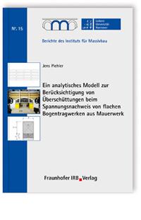 Buch: Ein analytisches Modell zur Berücksichtigung von Überschüttungen bei Bögen