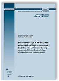 Forschungsbericht: Fenstermontage in hochwärmedämmendem Ziegelmauerwerk