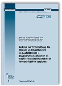 Forschungsbericht: Leitlinie zur Vereinfachung der Planung und Durchführung von Aufstockungs- / Erweiterungsmaßnahmen als Nachverdichtungsmaßnahme in innerstädtischen Bereichen