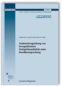 Forschungsbericht: Sandwichtragwirkung von kerngedämmten Fertigteilwandtafeln unter Brandbeanspruchung