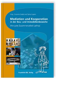 Buch: Mediation und Kooperation in der Bau- und Immobilienbranche