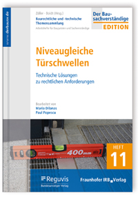 Buch: Baurechtliche und -technische Themensammlung. Heft 11: Niveaugleiche Türschwellen