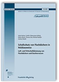 Forschungsbericht: Schallschutz von Flachdächern in Holzbauweise