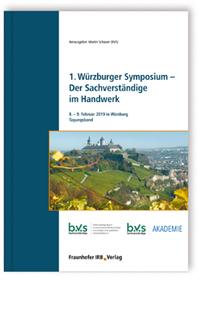Buch: 1. Würzburger Symposium - Der Sachverständige im Handwerk