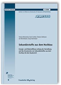 Forschungsbericht: Sekundärstoffe aus dem Hochbau