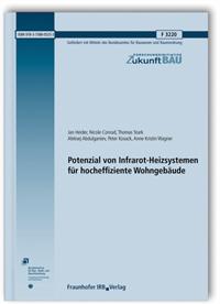 Forschungsbericht: Potenzial von Infrarot-Heizsystemen für hocheffiziente Wohngebäude