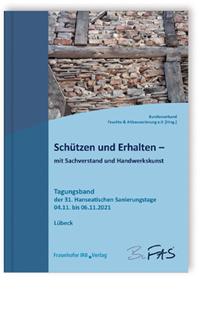 Buch: Schützen und Erhalten - mit Sachverstand und Handwerkskunst