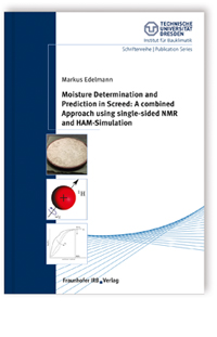 Buch: Moisture Determination and Prediction in Screed: A combined Approach using single-sided NMR and HAM-Simulation