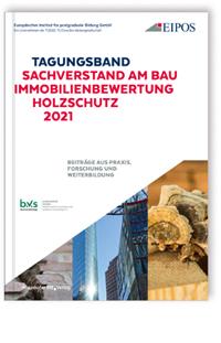 Buch: Tagungsband: Sachverstand am Bau - Immobilienbewertung - Holzschutz 2021