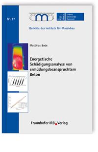 Buch: Energetische Schädigungsanalyse von ermüdungsbeanspruchtem Beton