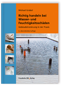 Buch: Richtig handeln bei Wasser- und Feuchtigkeitsschäden