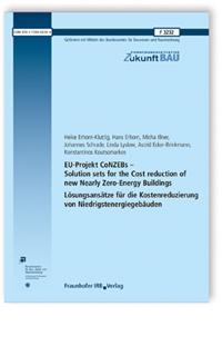 Forschungsbericht: EU-Projekt CoNZEBs - Solution sets for the Cost reduction of new Nearly Zero-Energy Buildings. Lösungsansätze für die Kostenreduzierung von Niedrigstenergiegebäuden