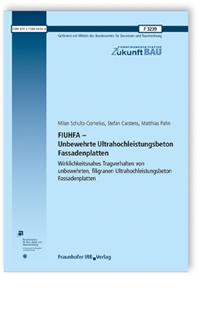 Forschungsbericht: FIUHFA - Unbewehrte Ultrahochleistungsbeton Fassadenplatten