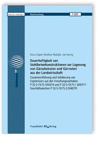 Forschungsbericht: Dauerhaftigkeit von Stahlbetonkonstruktionen zur Lagerung von Gärsubstraten und Gärresten aus der Landwirtschaft