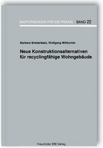 Buch: Neue Konstruktionsalternativen für recyclingfähige Wohngebäude