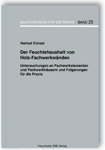 Buch: Der Feuchtehaushalt von Holz-Fachwerkwänden