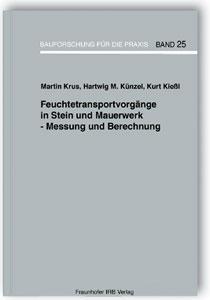 Buch: Feuchtetransportvorgänge in Stein und Mauerwerk - Messung und Berechnung