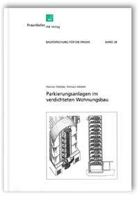 Buch: Parkierungsanlagen im verdichteten Wohnungsbau