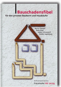 Buch: Bauschadensfibel für den privaten Bauherrn und Hauskäufer