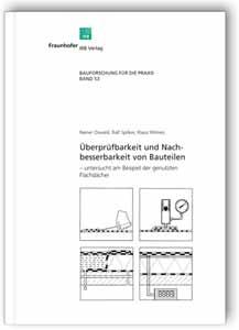 Buch: Überprüfbarkeit und Nachbesserbarkeit von Bauteilen - untersucht am Beispiel der genutzten Flachdächer