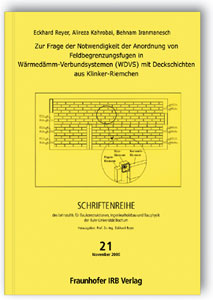 Buch: Zur Frage der Notwendigkeit der Anordnung von Feldbegrenzungsfugen in Wärmedämm-Verbundsystemen (WDVS) mit Deckschichten aus Klinker-Riemchen