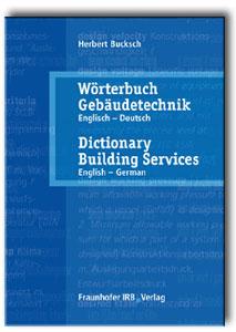 Buch: Wörterbuch Gebäudetechnik. Band 1 Englisch - Deutsch