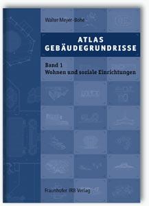 Buch: Atlas Gebäudegrundrisse. Band 1. Wohnen und soziale Einrichtungen