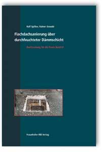 Buch: Flachdachsanierung über durchfeuchteter Dämmschicht