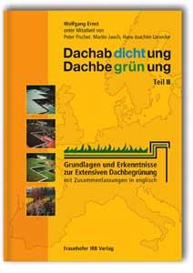 Buch: Dachabdichtung - Dachbegrünung. Teil III