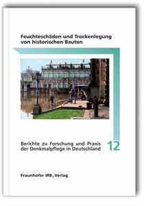 Buch: Feuchteschäden und Trockenlegung von historischen Bauten