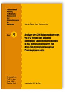 Buch: Analyse des 3D-Datenaustausches via IFC-Modell am Beispiel komplexer Objektdokumentation in der Automobilindustrie mit dem Ziel der Optimierung von Planungsprozessen