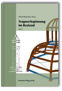 Buch: Tragwerksplanung im Bestand