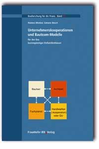 Buch: Unternehmenskooperationen und Bauteam-Modelle für den Bau kostengünstiger Einfamilienhäuser