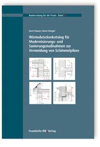 Buch: Wärmebrückenkatalog für Modernisierungs- und Sanierungsmaßnahmen zur Vermeidung von Schimmelpilzen
