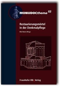 Buch: Restaurierungsmörtel in der Denkmalpflege