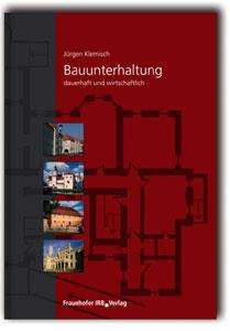 Buch: Arbeitsblätter - Bauunterhaltung dauerhaft und wirtschaftlich