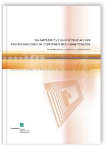 Buch: Einsatzbereiche und Potenziale der RFID-Technologie im deutschen Gesundheitswesen