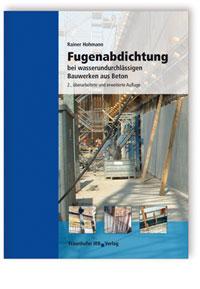 Buch: Fugenabdichtung bei wasserundurchlässigen Bauwerken aus Beton