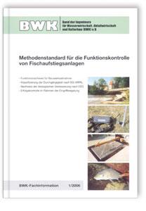 Buch: Methodenstandard für die Funktionskontrolle von Fischaufstiegsanlagen
