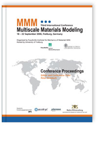 Buch: Proceedings of the Third International Conference Multiscale Materials Modeling
