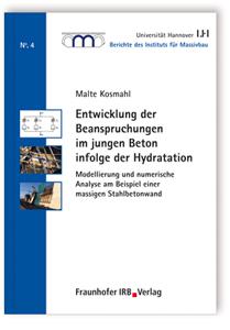 Buch: Entwicklung der Beanspruchungen im jungen Beton infolge der Hydratation