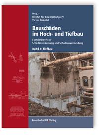 Buch: Bauschäden im Hoch- und Tiefbau. Band 1: Tiefbau