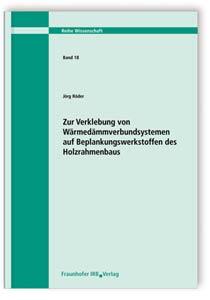 Buch: Zur Verklebung von Wärmedämmverbundsystemen auf Beplankungswerkstoffen des Holzrahmenbaus