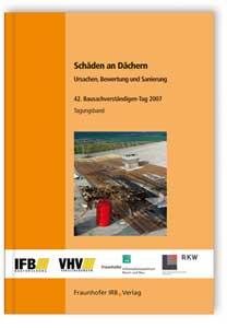 Buch: Schäden an Dächern - Ursachen, Bewertung und Sanierung